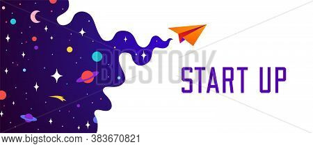 Universe. Motivation Banner With Universe Cloud, Dark Cosmos, Planet, Stars And Paper Plane, Start U