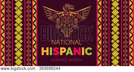 National Hispanic Heritage Month Celebrated From 15 September To 15 October Usa. Latino American Pon