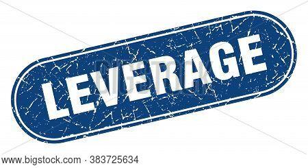 Leverage Sign. Leverage Grunge Blue Stamp. Label
