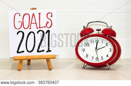 Inscription 2021 Goal. The Concept Of Achieving Business Goals. Execution Of A Business Plan. Purpos