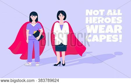 Two Doctors With Hero Cape Behind Hospital Medical Employee Fight Against Diseases And Viruses On Fr