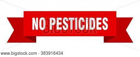 No Pesticides Ribbon. No Pesticides Isolated Band Sign. Banner