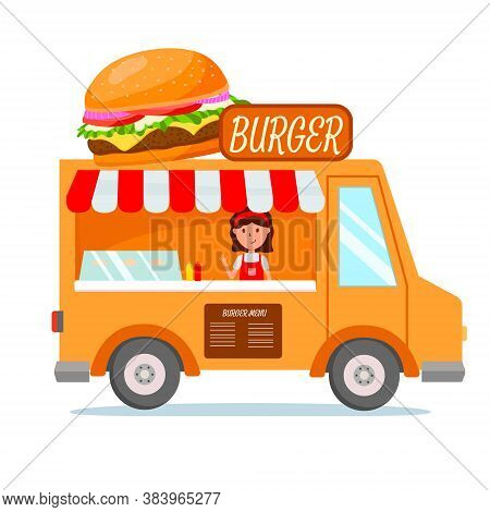 Bright Food Truck With Burgers. Big Burger On Top Of The Truck. Burger Menu And Sign On Top. Orange