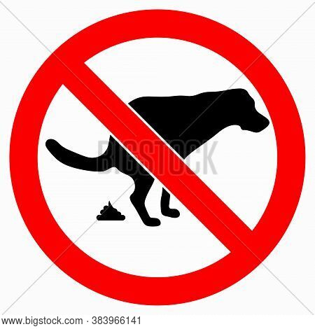 No Dog Pooping Sign Isolated On White, Vector Illustration