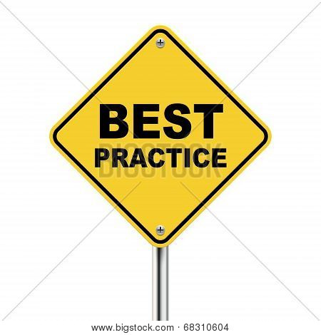 3D Illustration Of Yellow Roadsign Of Best Practice