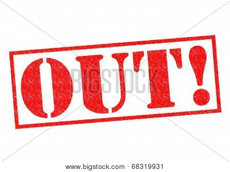 Out! Rubber Stamp