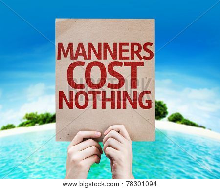 Manners Cost Nothing card with a beach background