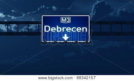 Debrecen Hungary Highway Road Sign At Night