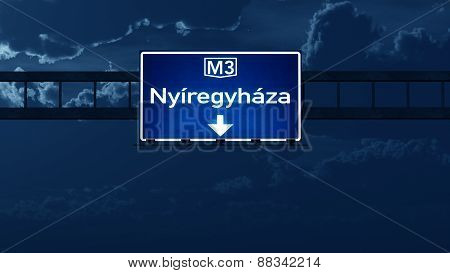 Nyiregyhaza Hungary Highway Road Sign At Night