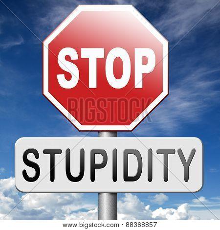 No Stupidity