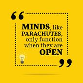 Inspirational motivational quote. Minds like parachutes only function when they are open. Simple trendy design. poster