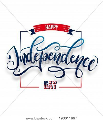 Happy Independence day 4 th july. Greeting card for Independence day of America. Happy independence day of USA , Fourth of July . Vector illustration.
