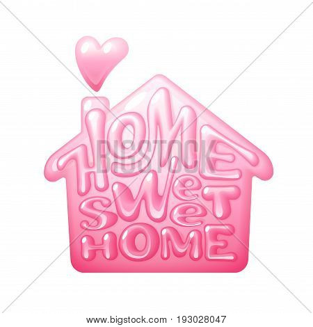 Home sweet home. Vector lettring with house shape. Eps10. RGB Global color