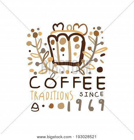Coffee traditions label since 1969, hand drawn vector Illustration, logo template for branding identity restaurant, cafe, coffee shop, espresso bar, coffeehouse