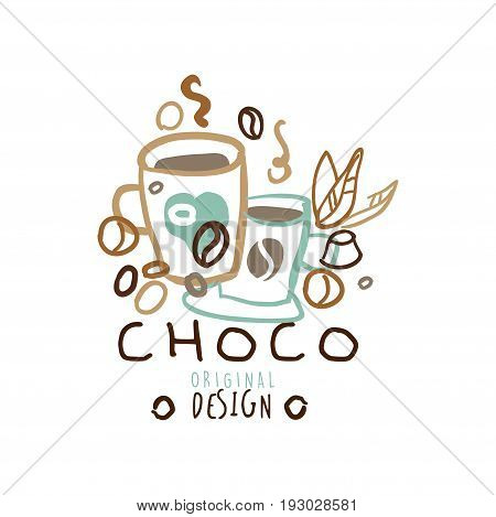 Choco label original design, hand drawn vector Illustration, logo template for branding identity restaurant, cafe, confectionery colorful