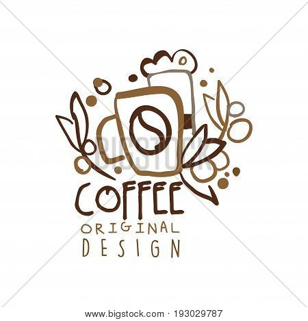 Coffee original design, hand drawn vector Illustration in brown colors, logo template for branding identity restaurant, cafe, coffee shop, espresso bar, coffeehouse