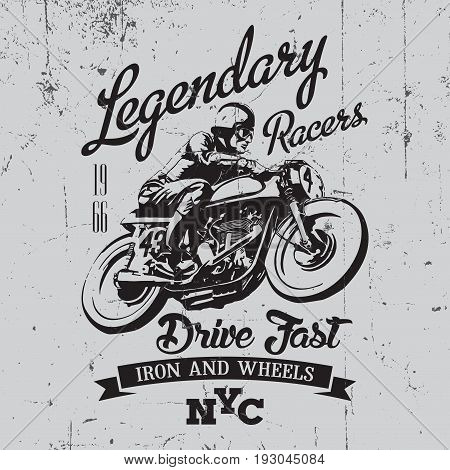 Legendary Racers Poster with motorcycle and words drive fast vector illustration