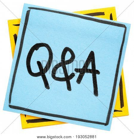 Q&A - questions and answers sign - handwriting in black ink on isolated sticky note