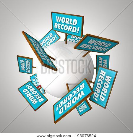 World Record Signs Top Best Most Results 3d Illustration
