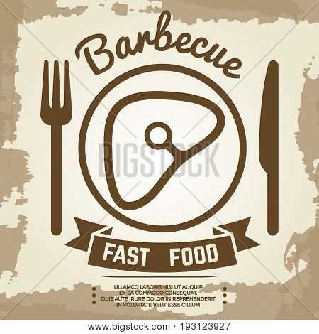 Vintage poster with babecue label with meat, fork, knife and lettering sign. Banner barbecue vector illustration