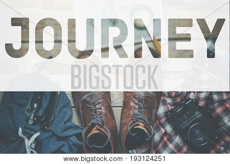 Journey Hiking Lifestyle Adventure Tourism Concept. Inscription On Accessories For TravelBackground