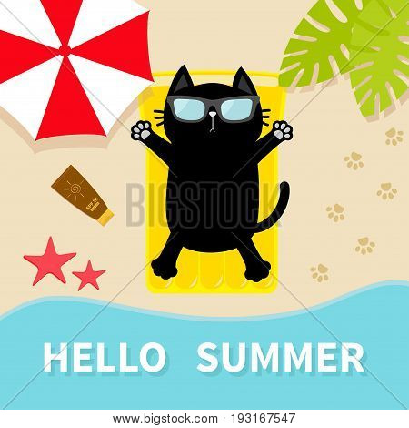 Black cat sunbathing on the beach Yellow air pool water mattress. Hello summer. Top aerial view. Beach sea ocean umbrella sand palm tree leaf star fish spf lotion paw print. Flat design. Vector
