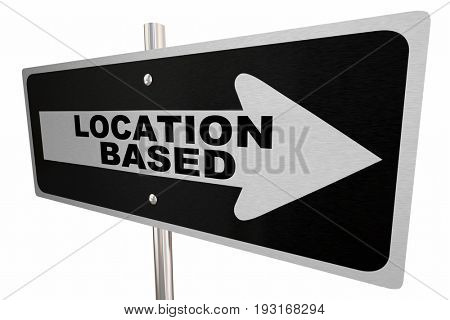 Location Based Street Road Sign Geo Targeting 3d Illustration