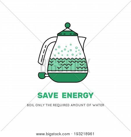 Electric kettle in which the water is boiled. Vector image in flat style icon of kitchen equipment. Poster with advice on how to save electricity consumption at home