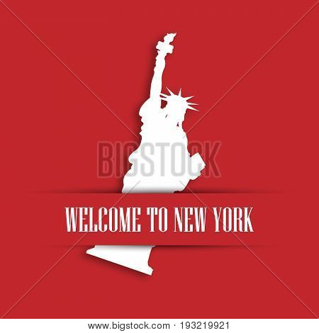 Statue of Liberty white paper cutting in red greeting card pocket with label Welcome to New York. United States symbol and Independence day theme. Vector illustration.