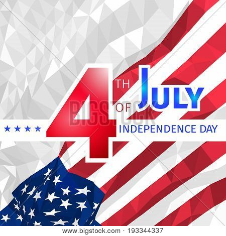 Polygonal waving American flag with congratulations on 4th of july, independence day. Low poly US Independence day background for cover, card, poster, flyer