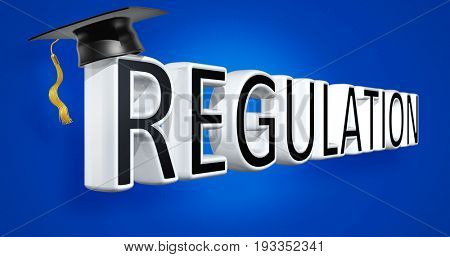 Mortar Board On The Word Regulation 3D Illustration