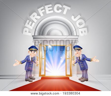 Perfect Job Door concept of a doormen holding open a red carpet entrance to the perfect job with light streaming through it.