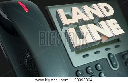 Land Line Telephone Words Hard Wire Connection 3d Illustration