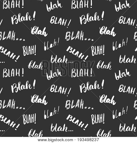 Blah blah words hand written seamless pattern vector illustration background.