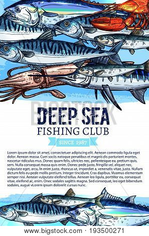 Deep sea fishing club poster. Vector design of fisherman big fish and seafood catch of octopus, lobster or crab and herring or mackerel, tuna and prawn. Sea food shrimp, salmon or flounder and oyster
