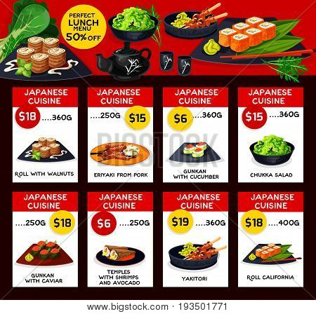 Japanese cuisine restaurant menu template. Vector lunch offer for walnut roll, pork teriyaki and guncan with cucumber or caviar, chukka salad, shrimps and avocado temples, yakitori and roll california
