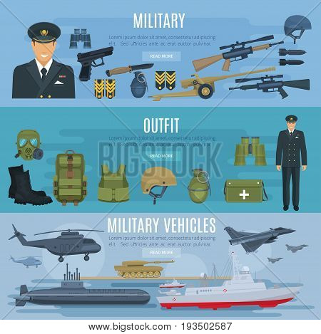 Military forces vehicles, outfit and weapon arms banners set. Vector design of military soldier in armored jacket and helmet, ammunition gun, tank or wartime truck, ship boat, helicopter and submarine