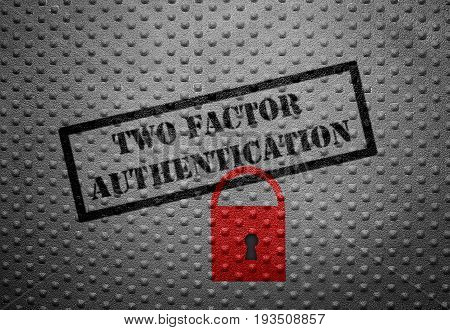 Two Factor Authentication text with red lock