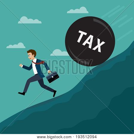 Businessman running away from ball with word tax that is rolling down to him. Business concept in flat design.