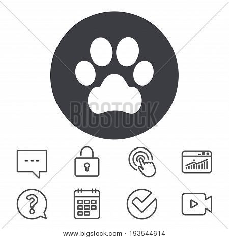 Dog paw sign icon. Pets symbol. Calendar, Locker and Speech bubble line signs. Video camera, Statistics and Question icons. Vector