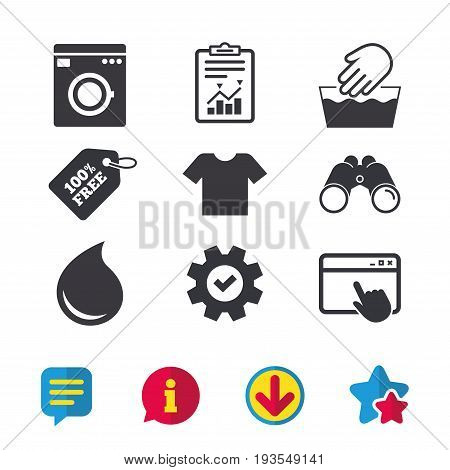 Wash machine icon. Hand wash. T-shirt clothes symbol. Laundry washhouse and water drop signs. Not machine washable. Browser window, Report and Service signs. Binoculars, Information and Download icons poster