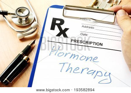 A Prescription form with sign hormone therapy.