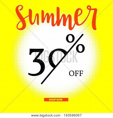 Summer sale poster with thirty percent discount on sunny backdrop. Halftone white sun background. Big button Shop Now for on-line shops. Simple template for your business.