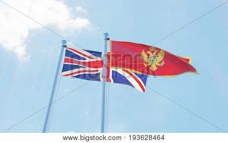 Great Britain and Montenegro, two flags waving against blue sky. 3d image