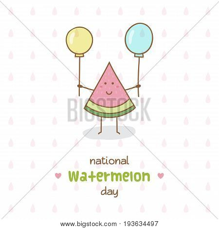 National Watermelon Day. Vector Illustration. Watermelon with balloons