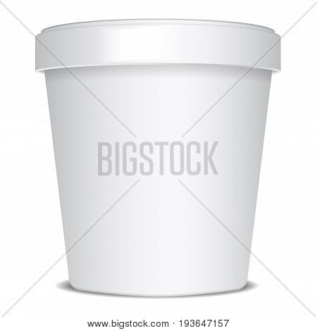 Plastic or Paper Bucket Food Tub Container For Ice Cream, Dessert, Yogurt, Sour Cream Or Snacks. Vector Mock Up for your design