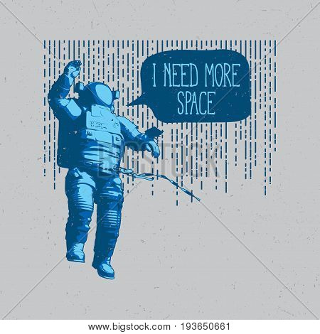 Original Cosmic Poster with 3d astronaut and some words on dusty background vector illustration