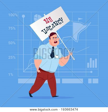 Business Man Hold No Vacancy Poster Unemployment Concept Flat Vector Illustration