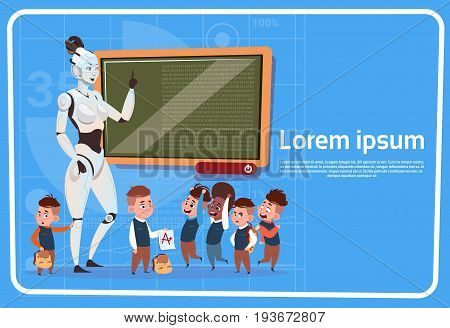 Modern Robot Female Teacher In School Teaching Kids Futuristic Artificial Intelligence Technology Concept Flat Vector Illustration
