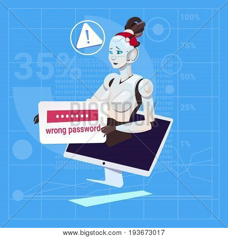 Modern Robot Female Error Wrong Password Login Problem Futuristic Artificial Intelligence Technology Concept Flat Vector Illustration